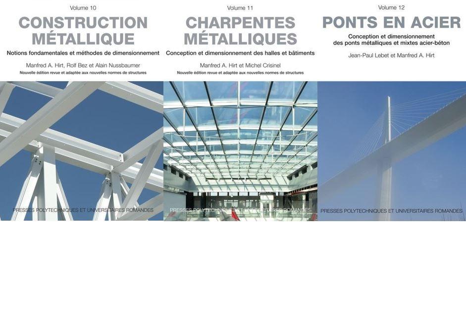 Publications: Construction métallique – Charpentes métalliques – Ponts en acier